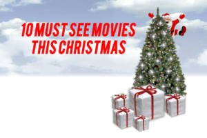 10 must see movies this christmas 3