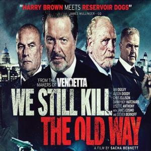 We Still Kill The Old Way Blu-ray Review (2014)