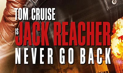 Jack Reacher Never Go Back Blu-ray Review (2016)