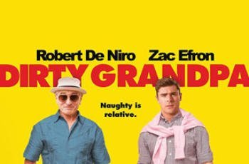 Awful film Friday.. Dirty Grandpa Review