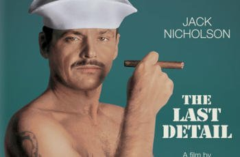 The Last Detail Blu-ray Review (1973)