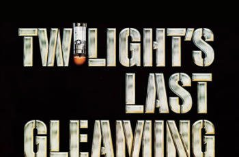 Twilight's Last Gleaming Blu-ray Review