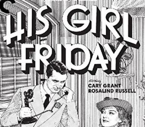 His Girl Friday Blu-ray Review