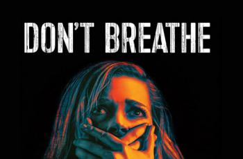 Don't Breathe Blu-ray Review (2016)