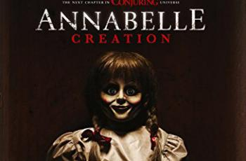 Annabelle Creation Blu-ray Review (2017)