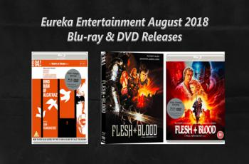 Eureka Entertainment August 2018 Blu-ray Releases