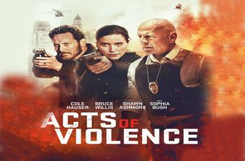 Acts of Violence (2018) Blu-ray Review