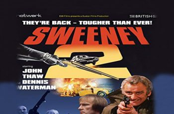 Sweeney! & Sweeney 2 Films Restored & Available Now On Blu-ray