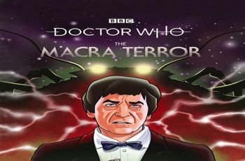 Doctor Who The Macra Terror Available Now On Blu-ray