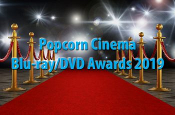 Popcorn Cinema Blu-ray/DVD Awards 2019