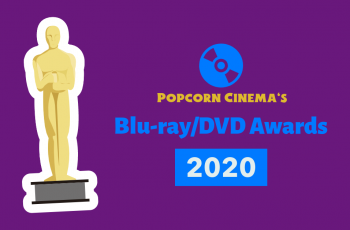 Popcorn Cinema Blu-ray / DVD Awards 2020
